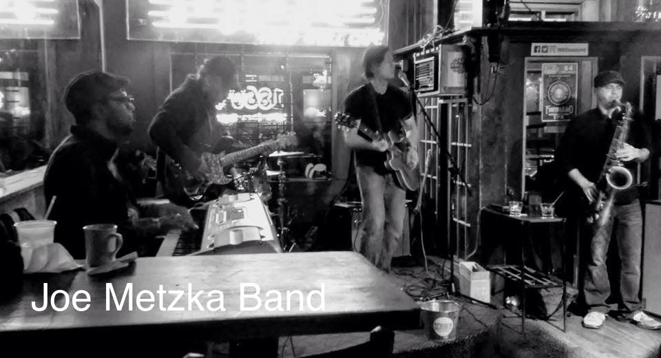 Music: Joe Metzka Band 9-1am – No Cover!