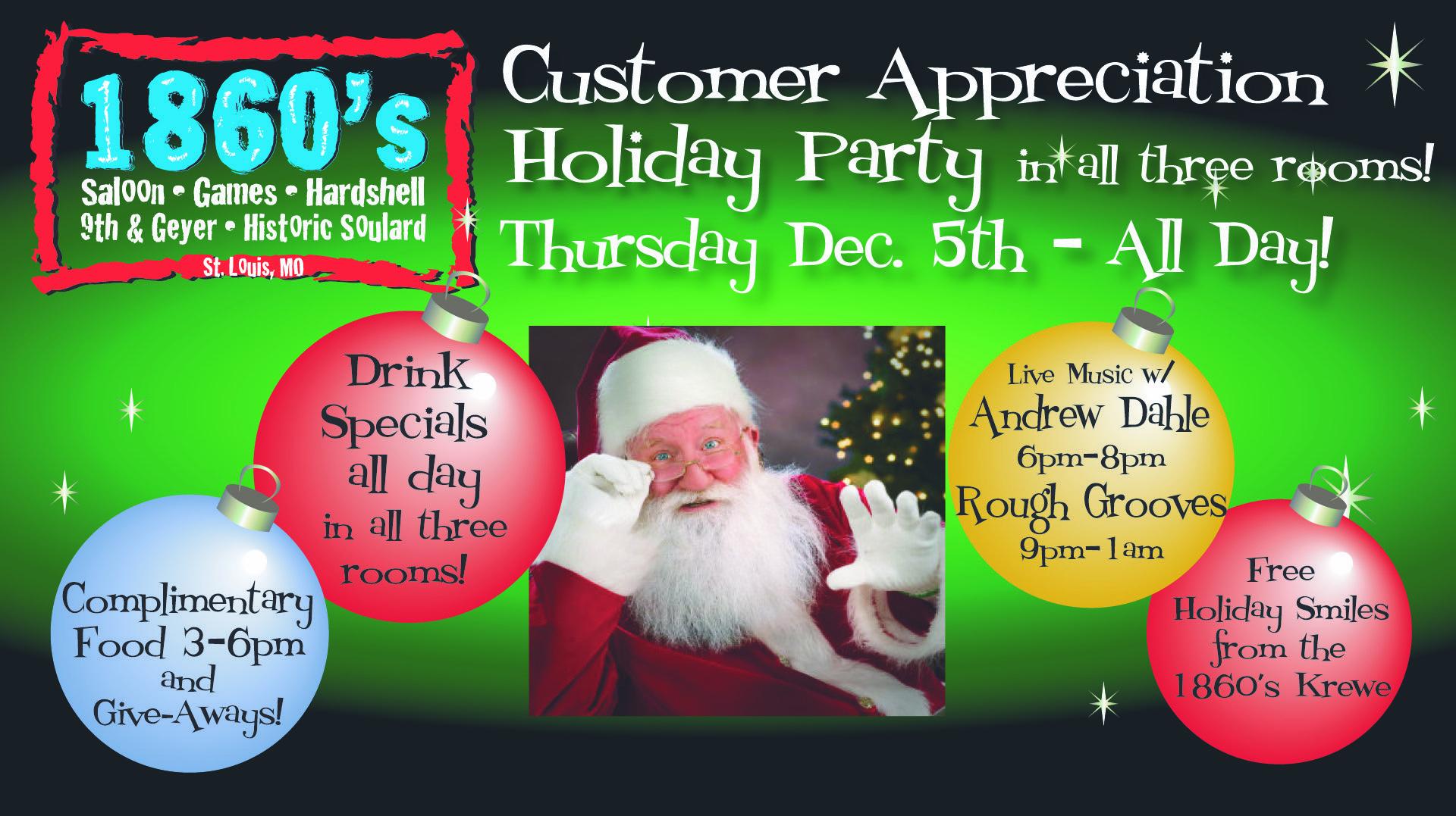 Thursday Dec. 5 Customer appreciation party all day!