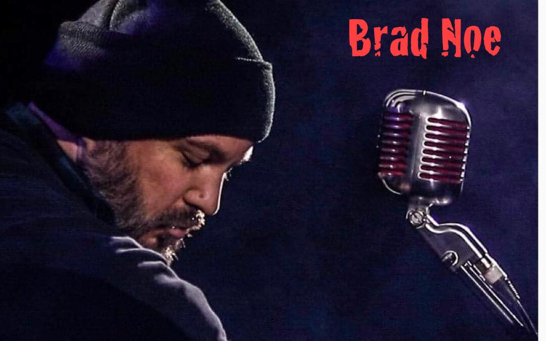 Live at 1860s! Brad Noe, 9-1 a.m. no cover